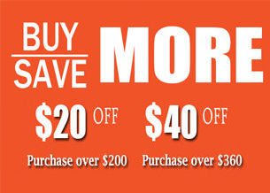 $20 off order over $200, $40 off order over $360, buy more save more